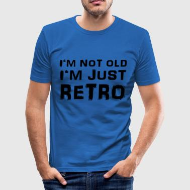 I'm not old - I'm just retro - Slim Fit T-shirt herr