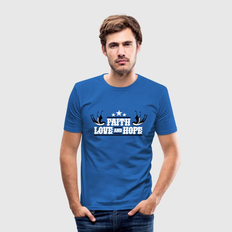 FAITH LOVE HOPE - Männer Slim Fit T-Shirt