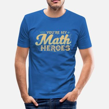 Math Formula You are my math heroes Yellow - Men's Slim Fit T-Shirt