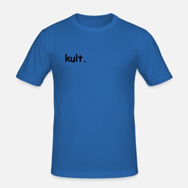 Kult kult. - Männer Slim Fit T-Shirt
