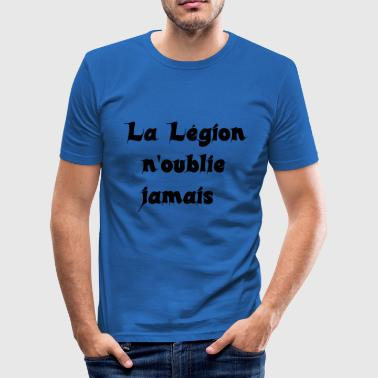 Legion's Motto - The Legion never forgets - Men's Slim Fit T-Shirt