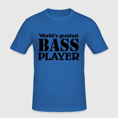 World's greatest Bass Player - slim fit T-shirt