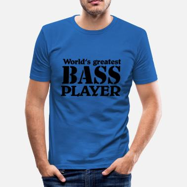Bass World's greatest Bass Player - slim fit T-shirt