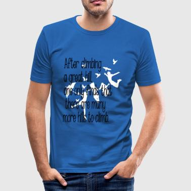 Life Quotes quotation - Men's Slim Fit T-Shirt