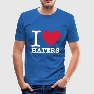I Love Haters - Men's Slim Fit T-Shirt