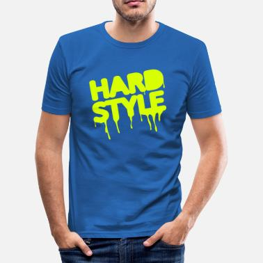 Hard With Style hardstyle / techno / jumpstyle - slim fit T-shirt