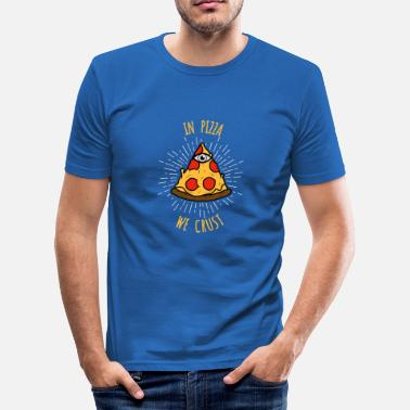 Holy Cook In Pizza we Crust - The Seeing Eye Pizza - Men's Slim Fit T-Shirt