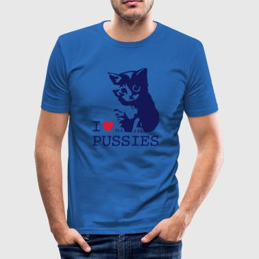I love pussies - Men's Slim Fit T-Shirt