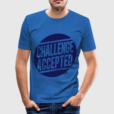 Challenge Accepted - Men's Slim Fit T-Shirt