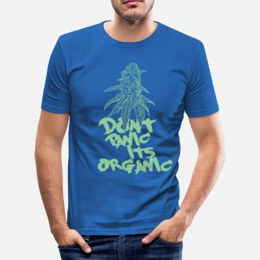 Organic Dont panic, its organic - Männer Slim Fit T-Shirt