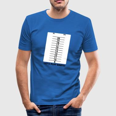 Let's play darts, again and again - slim fit T-shirt