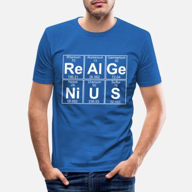 Geek Re-Al-Ge-Ni-U-S (real genius) - Full - Männer Slim Fit T-Shirt