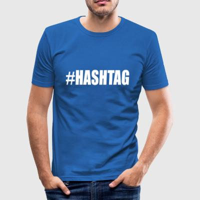 hashtag - Slim Fit T-skjorte for menn