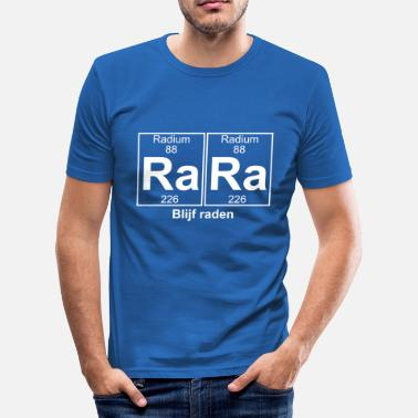 Rar Ra-Ra (rara) - Full - Slim Fit T-shirt herr