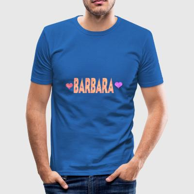 Barbara - Männer Slim Fit T-Shirt
