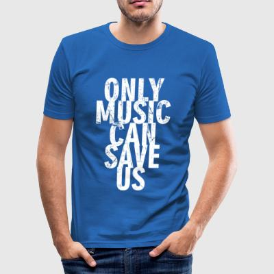 Music can Save Us - Men's Slim Fit T-Shirt
