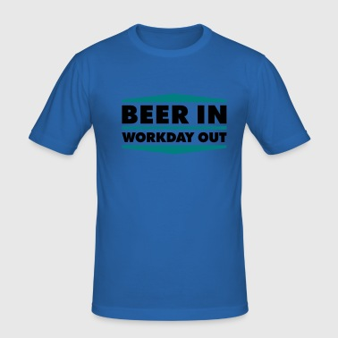 Beer in - Workday out 2_2c - Männer Slim Fit T-Shirt