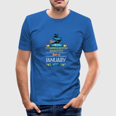Best Compensation Analysts are Born in January - Men's Slim Fit T-Shirt