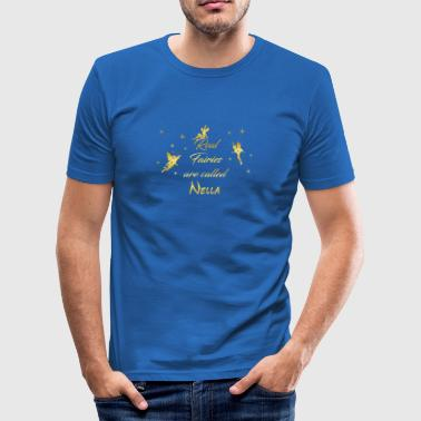 fee fairies fairy vorname name Nella - Männer Slim Fit T-Shirt