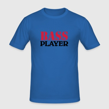Bass Player - slim fit T-shirt
