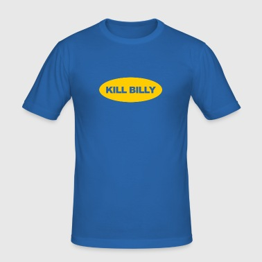 Kill Billy (Männer) - Männer Slim Fit T-Shirt