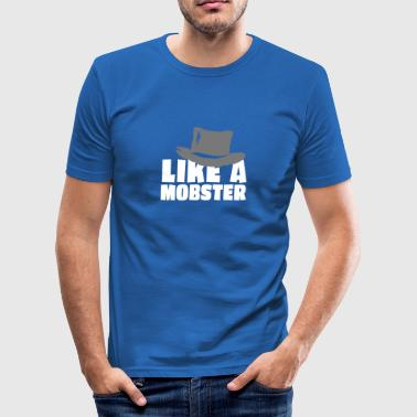 like a mobster 2c - Men's Slim Fit T-Shirt