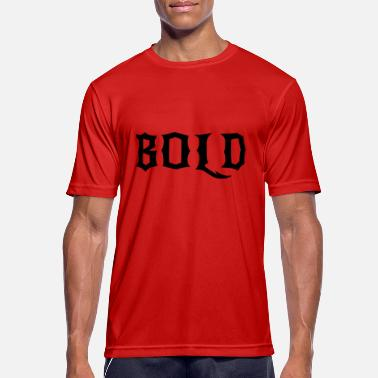 Bold BOLD - Men's Sport T-Shirt