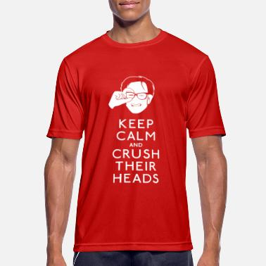 Hall Keep Calm, Crush Heads - Kids In The Hall - Men's Sport T-Shirt