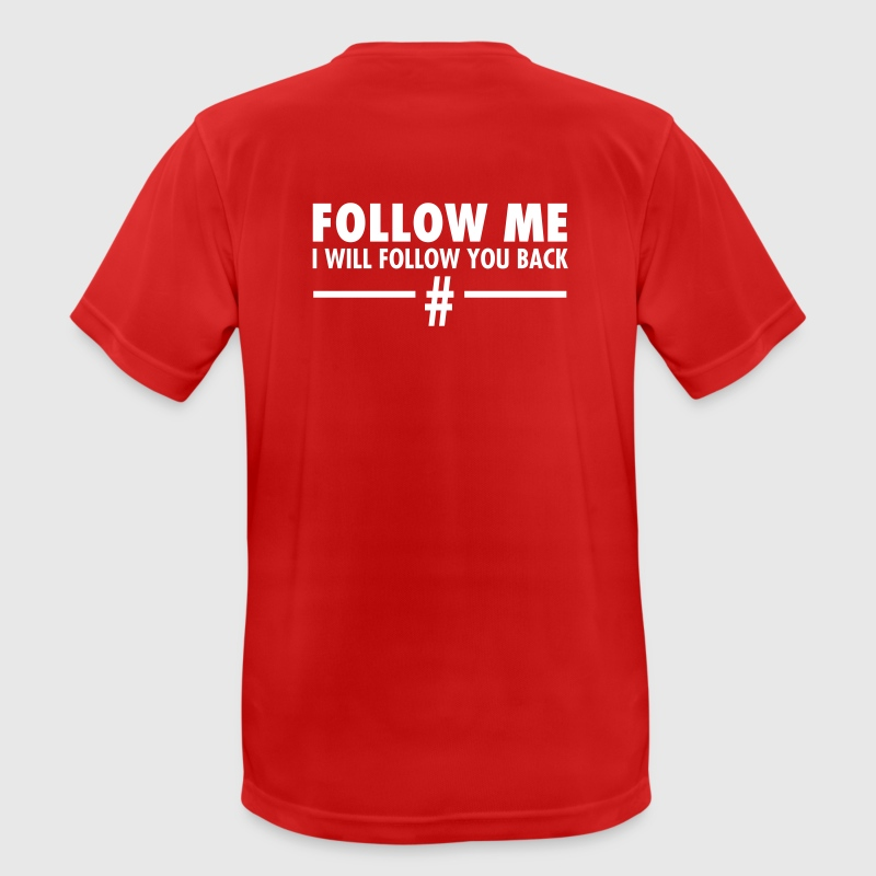Follow Me - I Will Follow You Back - Men's Breathable T-Shirt