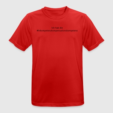 inkompetenzkompensationskompetenz - Men's Breathable T-Shirt