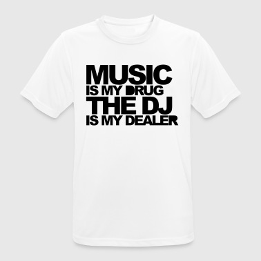 Music Is My Drug 3 EDM Quote - mannen T-shirt ademend