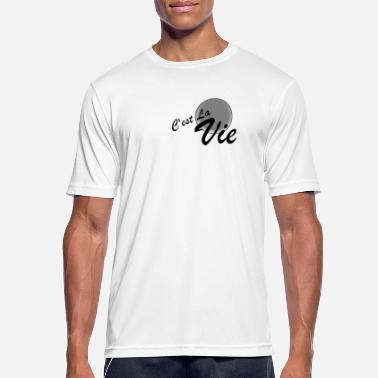 La Vie C'est la vie - Men's Breathable T-Shirt