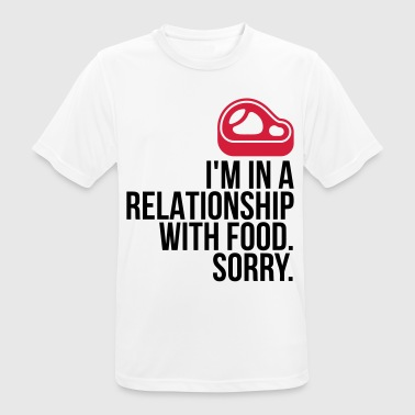 I Am Porn I am in a relationship with food - Men's Breathable T-Shirt