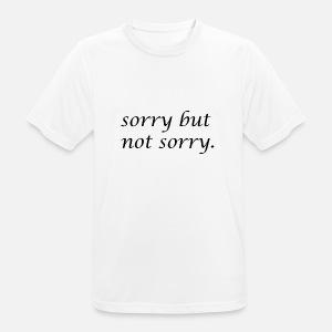 244bb7ecc1f7a Désolé mais pas désolé Design drôle et provocateur T-shirt premium ...