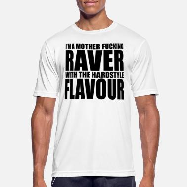 Raver Quotes Mother F*cking Raver EDM Quote - Men's Breathable T-Shirt