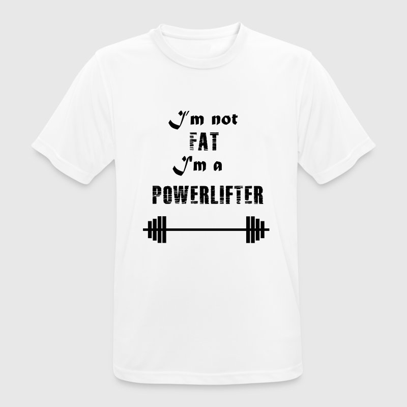 I'm not fat, I'm a powerlifter shirt - Men's Breathable T-Shirt
