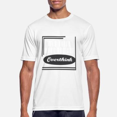 Hanger Funny Overthink Tshirt Design Why think when you can Overthink - Men's Sport T-Shirt