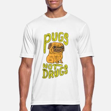 Pug Pugs not drugs - pug tee shirt for pug mom and dad - Men's Breathable T-Shirt