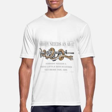 Funny Ar15 Nobody Needs An AR15 Gun Rights Shirt - Men's Breathable T-Shirt