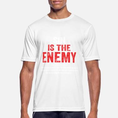 Sin Sin Is The Enemy - Men's Sport T-Shirt