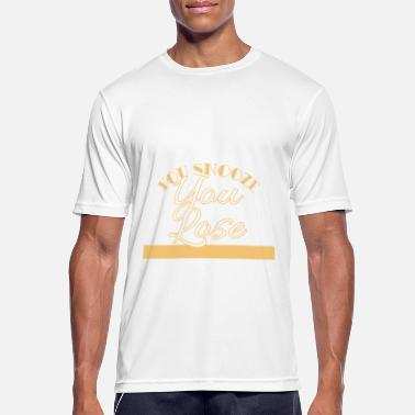 Snooze You Snooze You Lose tee-ontwerp. - Mannen sport T-shirt