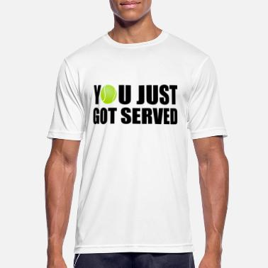 You You Just Got Served - Männer Sport T-Shirt
