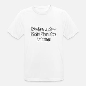 Sinn Des Lebens Spruch Wochenende Von Jule Designs Spreadshirt