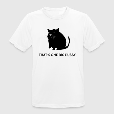Dick Pussy That is one big pussy pun. Fat cat dick - Men's Breathable T-Shirt