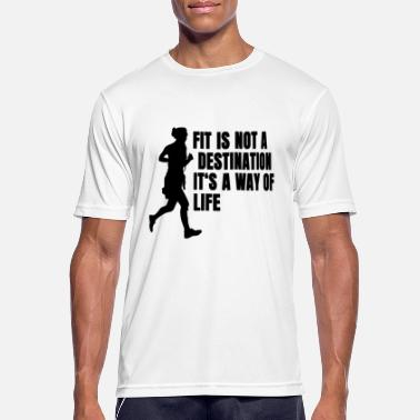 Fitness Fit is a way of life slogan fitness running sport - Men's Sport T-Shirt