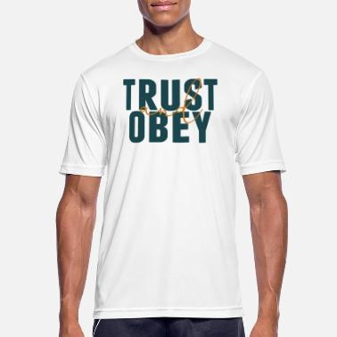 Obedience Trust and obedience - Men's Sport T-Shirt