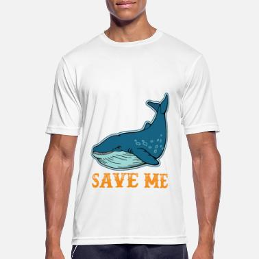 Save The Whales save the whales gift shirt - Men's Sport T-Shirt