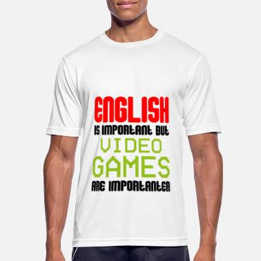 English Is Important But Video Games Importanter - Men's Sport T-Shirt