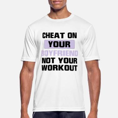 FUCK YOUR GIRLFRIEND BUT NOT YOUR TRAINING! - Men's Breathable T-Shirt