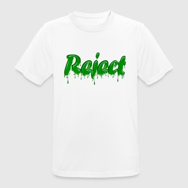 Reject Green Gloop Reject - Men's Breathable T-Shirt